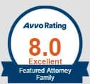 Avvo rating 8.0 Excellent Featured Attorney Family